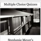 New Moon by Stephenie Meyer Multiple Choice Chapter Quizzes