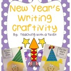 New Year&#039;s Craftivity + Writing