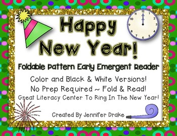 New Years Foldable Pattern Early Emergent Reader!  CC Alig