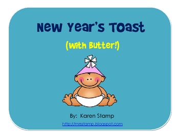 New Year's Toast (with butter!)
