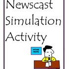 Newscast Simulation Activity