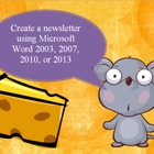 Newsletter project with Microsoft Word 03, 07, 10 or 13