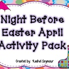Night Before Easter April Activity Pack