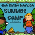 Night Before Summer Camp