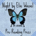 Night by Elie Wiesel Pre reading Prezi
