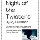 """Night of the Twisters"", by I. Ruckman, Comprehension Questions"