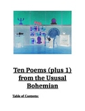 """Ten Poems Plus 1 from the Usual Bohemian"""