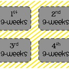 Nine Weeks Labels