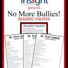 No More Bullies! Reader&#039;s Theatre Script -How to Stop Bullying
