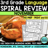 No Prep NOVEMBER LANGUAGE Spiral Review for 3RD GRADE