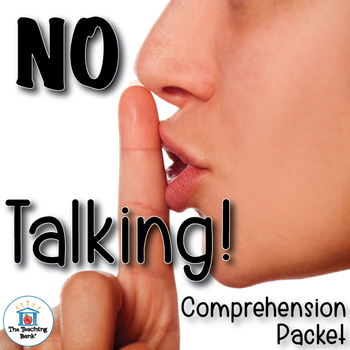 No Talking Comprehension Question Packet