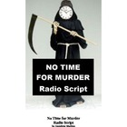 No Time for Murder - Radio Mystery