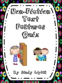 Non-Fiction Text Features Quiz