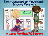 Non-Locomotor Movement Display Banners: 10 Large Vertical