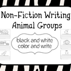 Non~Fiction Writing~Animal Groups