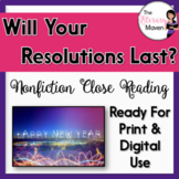 Nonfiction Close Reading - Will Your New Year's Resolutions Last?