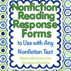 Nonfiction Reading Response Forms Aligned with Common Core