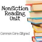 Nonfiction Reading Unit for Common Core Standards