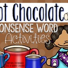 Nonsense Word Sort {Hot Chocolate Theme}
