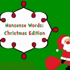 Nonsense Words: Christmas Edition