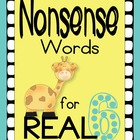 Nonsense Words for REAL (DIBELS practice) Set 6