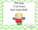 "North Carolina 5th Grade ""I Can"" Posters for Health Essent"