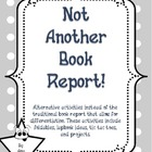 Not Another Book Report! (The Lapbook and Other Activities)