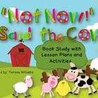 """Not Now!"" Said the Cow  Book Study with Lesson Plans and"