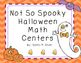 Not So Spooky Halloween Math Centers