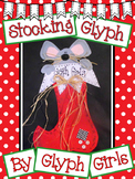 Not a Creature Was Stirring... Stocking Glyph