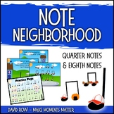 Note Neighborhood – Quarter and Eighth Notes