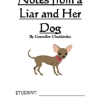 Notes From a Liar and Her Dog, by G.Choldenko: A Novel Study