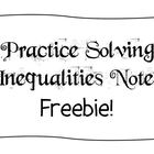 Notes - Practice Solving Inequalities