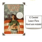 &quot;Nothing But the Truth&quot; Unit --Lesson Plans, Activites, and More!