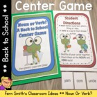 Noun or Verb A Back to School Center Game for Common Core