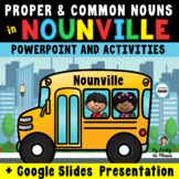 Nouns - Common Nouns and Proper Nouns {PowerPoint & Worksheets}