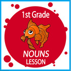 Nouns-First Grade Common Core Lesson