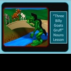 Nouns Powerpoint Lesson and quiz - Billy Goats Gruff themed!