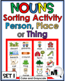 Nouns Sorting Activity - Person, Place, or Thing - Set 1 (