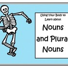 Nouns: Using Your Body to Understand Nouns and Plural Nouns