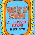 Nouns for the SmartBoard -- 7-Lesson Bundle