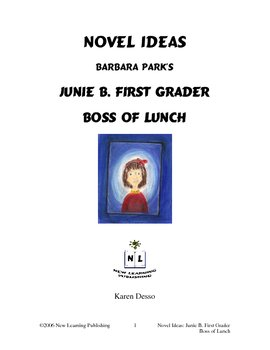 Novel Ideas: Junie B. First Grader Boss of Lunch