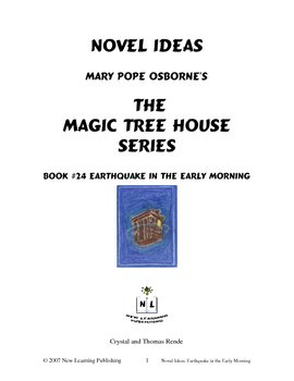 Novel Ideas: Magic Tree House #24: Earthquake in the Early