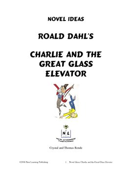 Novel Ideas: Roald Dahl's Charlie and the Great Glass Elevator