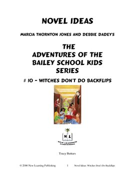 Novel Ideas: The Adventures of the Bailey School Kids #10