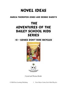 Novel Ideas: The Adventures of the Bailey School Kids #8