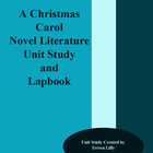 A Christmas Carol Novel Literature Unit Study and Lapbook