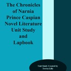 Novel Literature Unit Study and Lapbook: Prince Caspian