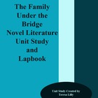 Novel Literature Unit Study and Lapbook: The Family Under