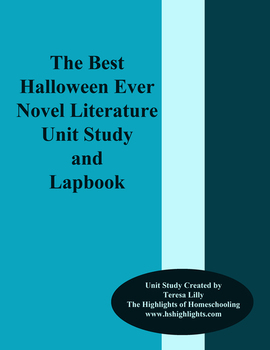 The Best Halloween Ever Novel Literature Unit Study and Lapbook
